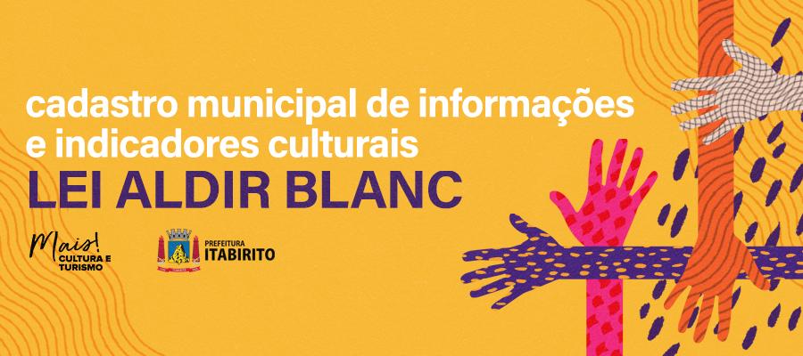 Cadastro Municipal de Informações e Indicadores Culturais – Lei Aldir Blanc